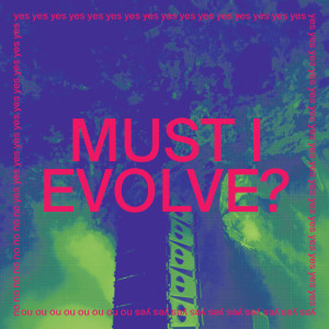 Album MUST I EVOLVE? from Jarvis Cocker