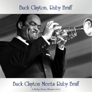 Album Buck Clayton Meets Ruby Braff from Buck Clayton