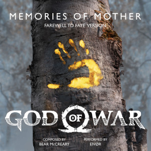 """Bear McCreary的專輯Memories of Mother (Farewell to Faye Version) (from """"God of War"""")"""