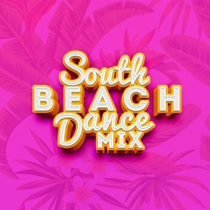 Album South Beach Dance Mix from Dance hits