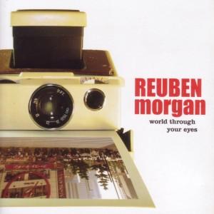 Album World Through Your Eyes from Reuben Morgan