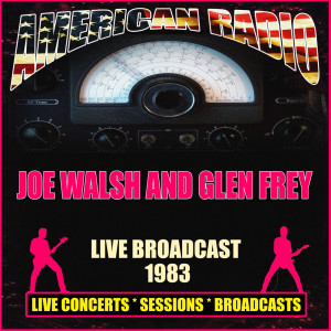 Joe Walsh的專輯Live Broadcast 1983