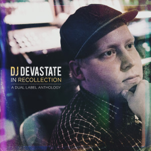Album In Recollection: A Dual Label Anthology (Explicit) from DJ Devastate
