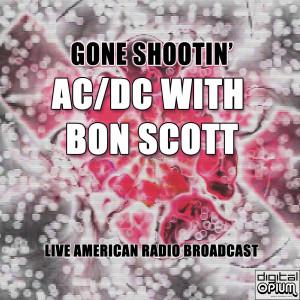 Gone Shootin' (Live)