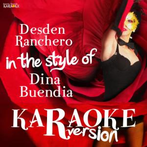 Album Desden Ranchero (In the Style of Dina Buendia) [Karaoke Version] - Single from Ameritz Spanish Karaoke