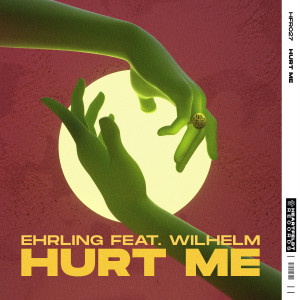 Album Hurt Me (feat. WILHELM) from Ehrling