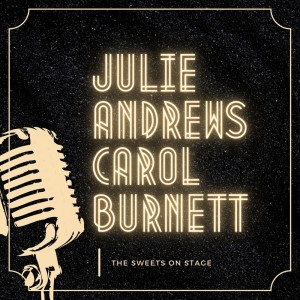 Album The Sweets on Stage from Julie Andrews