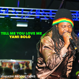 Album Tell Me You Love Me from Yami Bolo