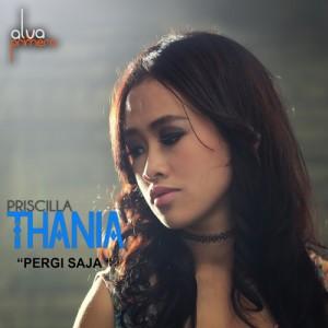 Pergi Saja dari Priscilla Thania