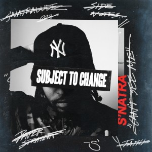Album Subject to Change (Explicit) from S'natra