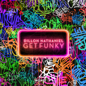 Album Get Funky from Dillon Nathaniel
