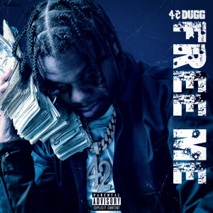 Album Free Me from 42 Dugg