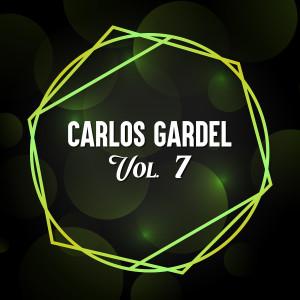 Carlos Gardel的專輯Carlos Gardel, Vol. 7