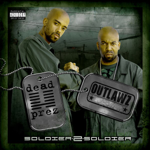 Listen to Like a Soldier wit It song with lyrics from Dead Prez