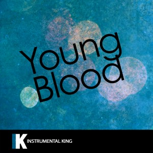 Instrumental King的專輯Youngblood (In the Style of 5 Seconds Of Summer) [Karaoke Version]