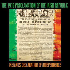 Album The 1916 Proclamation of the Irish Republic (Ireland's Declaration of Independence) from Michael Collins