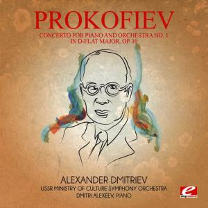 Dmitri Alexeev的專輯Prokofiev: Concerto for Piano and Orchestra No. 1 in D-Flat Major, Op. 10 (Digitally Remastered)