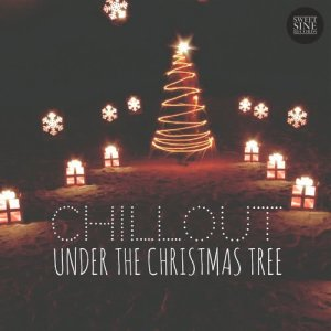 Album Chillout Under the Christmas Tree from Various Artists