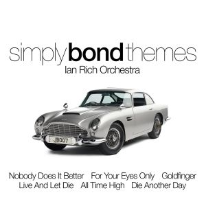 The Ian Rich Orchestra的專輯Simply Bond Themes