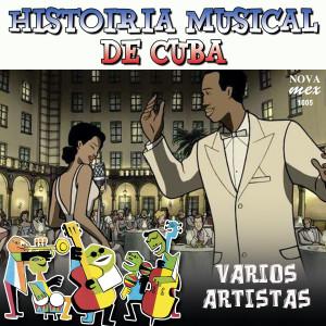 Album Historia Musical De Cuba from Varios Artistas