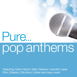 Pure... Pop Anthems 2014 Various Artists