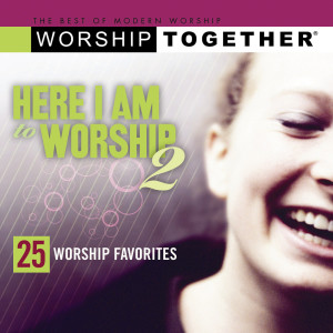 Here I Am To Worship 2005 Various Artists