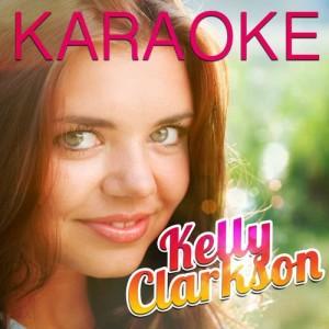 Album Karaoke - Kelly Clarkson from Ameritz Karaoke Band