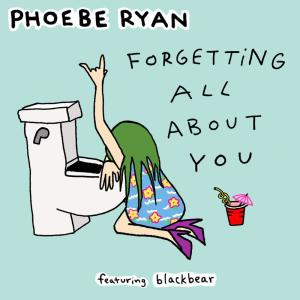 Phoebe Ryan的專輯Forgetting All About You