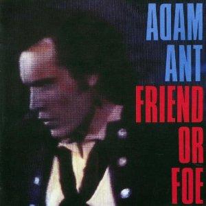 Album Friend Or Foe from Adam Ant