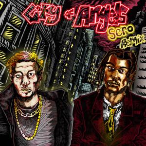 CITY OF ANGELS (Sero Remix)