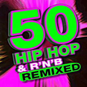 Album 50 Hip Hop & R'n'b Remixed from Remixed Factory