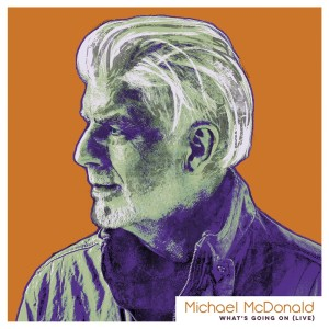 Album What's Going On (Live) from Michael Mcdonald