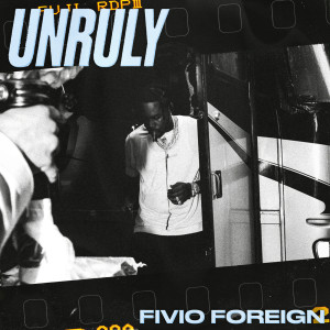 Album Unruly from Fivio Foreign
