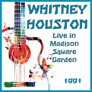 Live in Madison Square Garden 1991 dari Whitney Houston