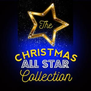 The Christmas Collection的專輯The Christmas All Star Collection
