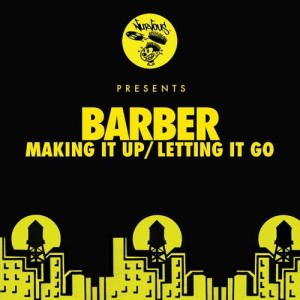 Listen to Making It Up (Original Mix) song with lyrics from Barber