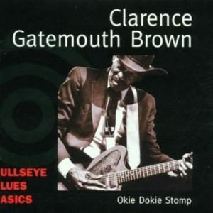"Album Okie Dokie Stomp from Clarence ""Gatemouth"" Brown"