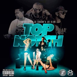 Top Notch (feat. AG Cubano & Joe Blow)