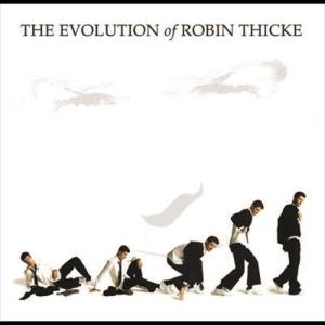 The Evolution of Robin Thicke 2006 Robin Thicke