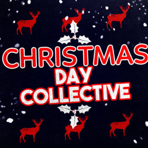 Christmas Hits Collective的專輯Christmas Day Collective