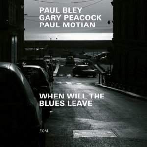 Album When Will The Blues Leave from Gary Peacock