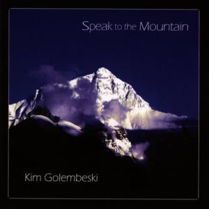 Album Speak to the Mountain from Kim Golembeski