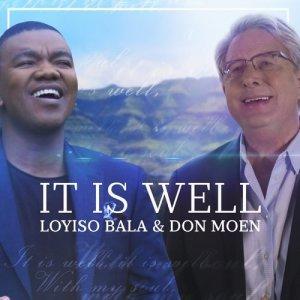 Album It Is Well Single from Loyiso Bala