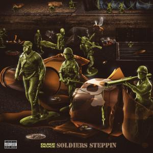 Duke Deuce的專輯Soldiers Steppin(Explicit)