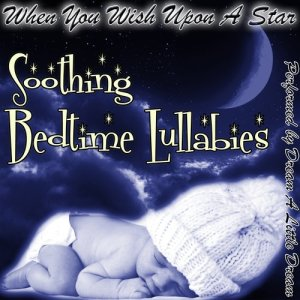 Dream A Little Dream的專輯When You Wish Upon A Star - Soothing Bedtime Lullabies