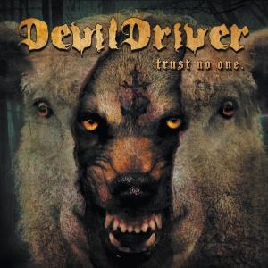 Album Trust No One from DevilDriver