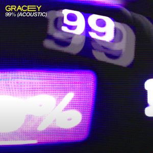Album 99% from Gracey