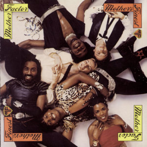 Album Mother Factor from Mother's Finest