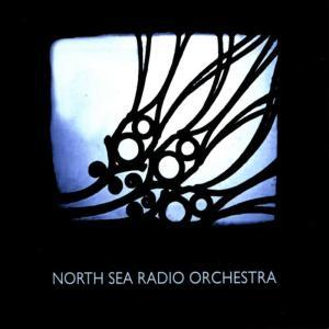 Album North Sea Radio Orchestra from North Sea Radio Orchestra