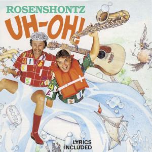 Album Uh-Oh! from Rosenshontz